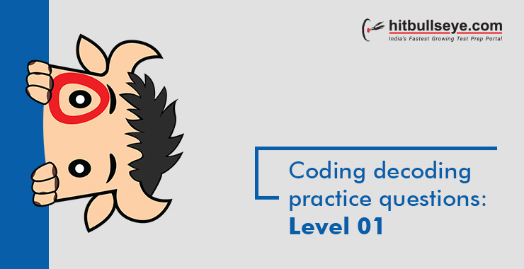 Coding and Decoding Questions and Answers - Hitbullseye