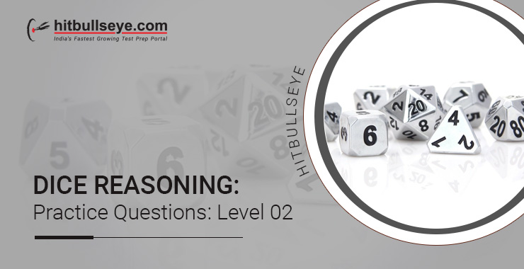 Dice Reasoning Questions and Answers - Hitbullseye