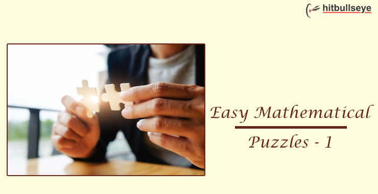 Easy Math Puzzles - Easy Maths Puzzles with Answers - Hitbullseye