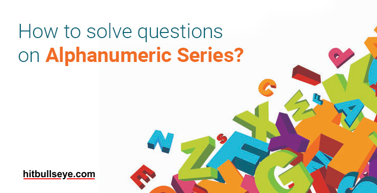 Alphanumeric Series | Alphanumeric Series Questions