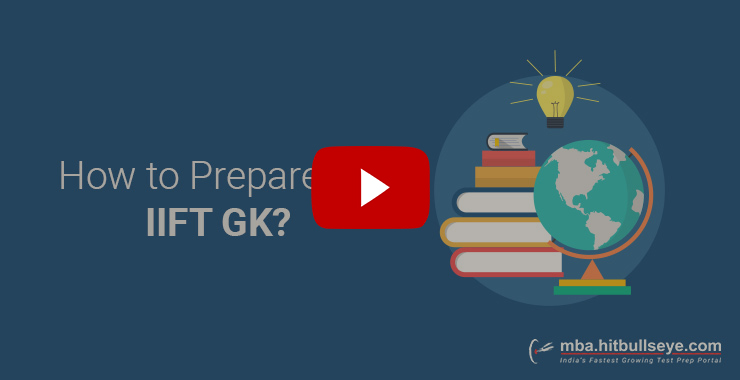 IIFT GK Sample Questions | IIFT GK Syllabus & Study Material