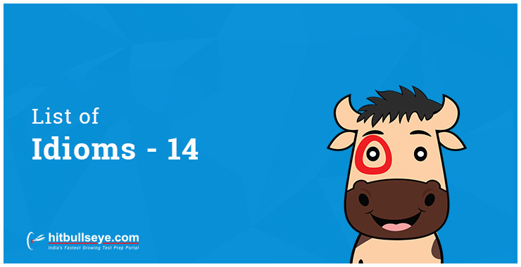 Learn Idioms with Examples - Hitbullseye