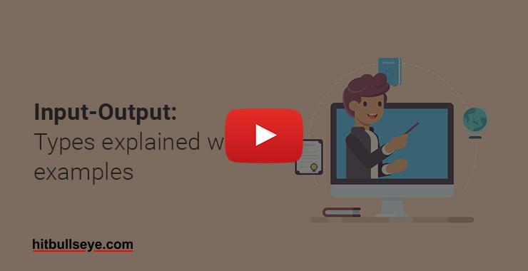 Input-Output Question | Input-Output Reasoning –Hitbullseye