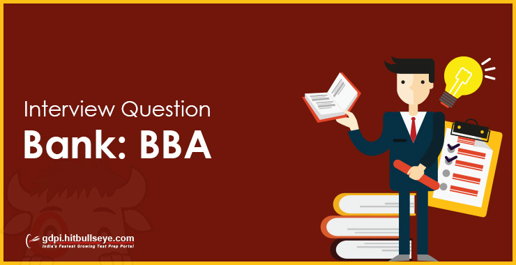 BBA Interview Question Bank - GD PI Preparation