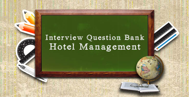 Cracking the Hotel Management Interview Strategy and Tips