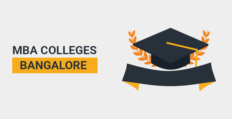 MBA Colleges in Bangalore - Fees, Cutoff, Placements, Rank - Hitbullseye
