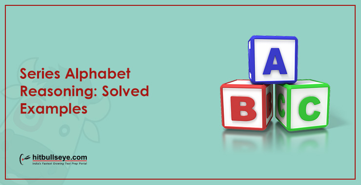 Strategies and Tricks to Solve Alphabet Series Problems
