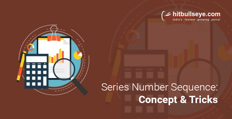 Tips and Tricks to Solve Number Series Questions - Hitbullseye