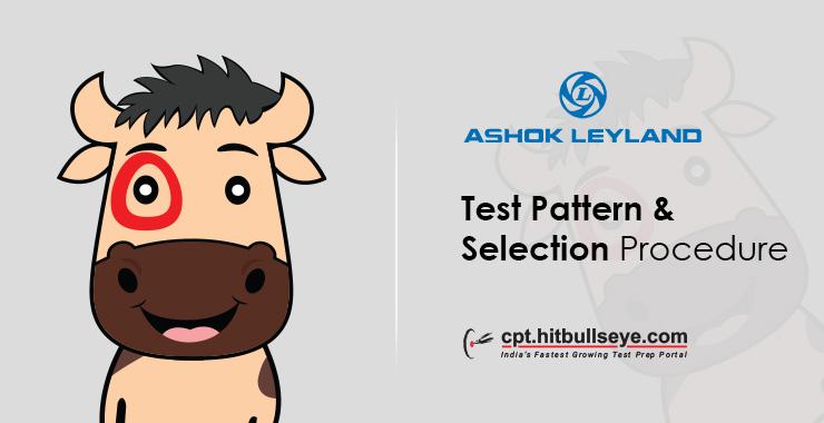 Ashok Leyland Test Pattern - Written | Ashok Leyland Selection Process