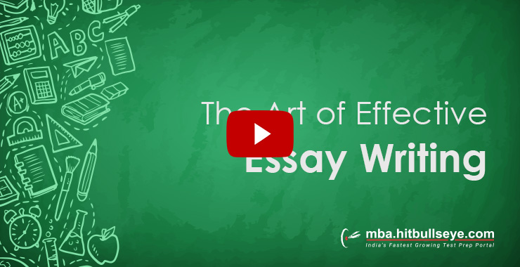 mba essay writing the art of effective essay writing bulls eye