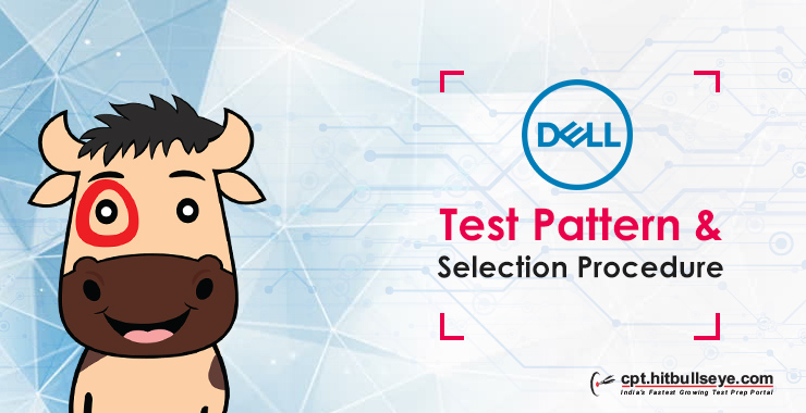 Dell Test Pattern Dell Selection Process Dell