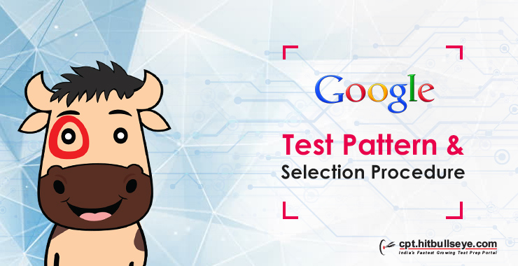 Google Test Pattern | Google Selection Process | Google