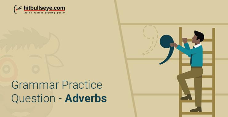 Adverbs Exercises with Answers - HitBullsEye