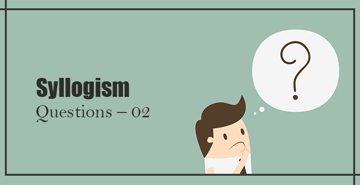 Syllogism Questions and Answers - Hitbullseye