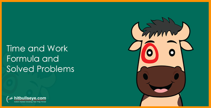 Time and Work Problems | Formulas and Tips- Hitbullseye