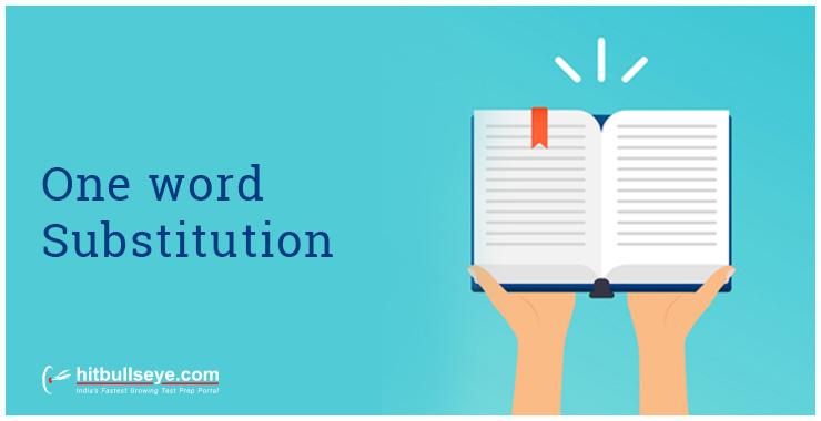 One Word Substitution - Hitbullseye