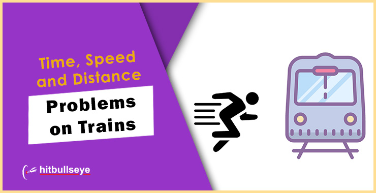 Problems on Trains | Solved Examples - Hitbullseye