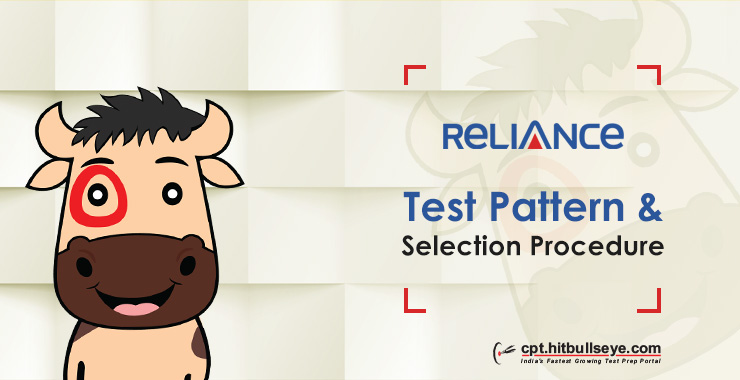Reliance Test Pattern - Written | Reliance Selection Process