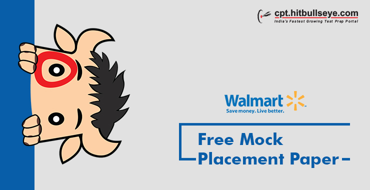Walmart Placement Papers - Walmart Placement Questions and
