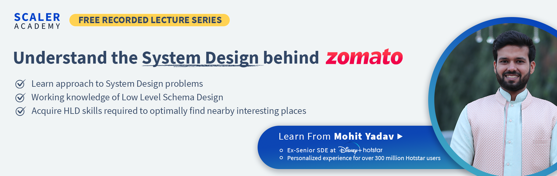 Understand the System Design behind Zomato [Recorded Lecture Series]