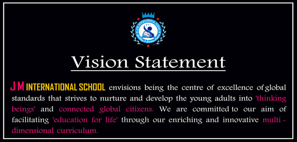 Our Vision, Mission & Approach - JM International School Greater Noida West