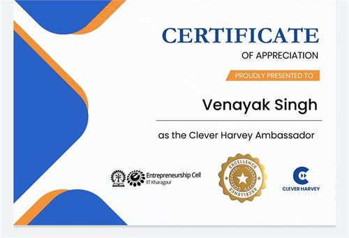 Venayak Singh is rightly recognised as a Clever Harvey Ambassador with Entrepreneurship skills recognised by IIT Kharagpur