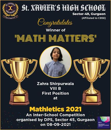 Gratified to share the exciting news of our shining star, Zahra Shirpurwala of VIII  B for securing First Position in the event Math Matters  at the Mathletics 2021 organised by DPS, Sector-45