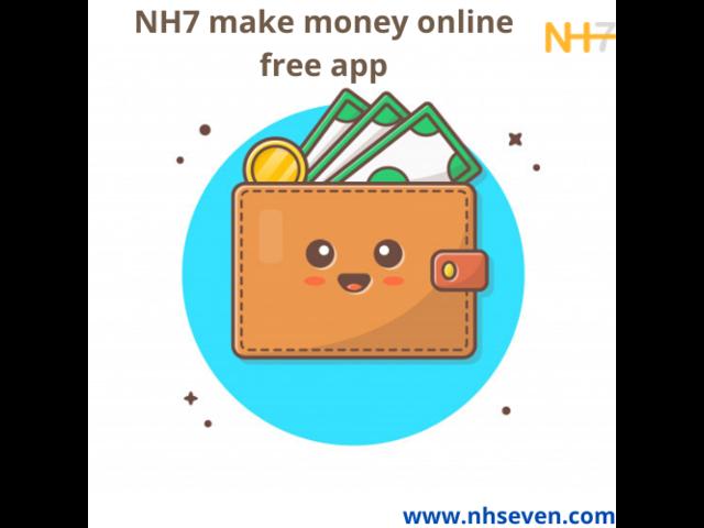 NH7 make money online free app. - 1/1