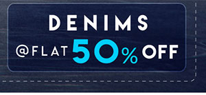 Denims | Flat 50% Off