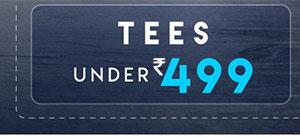 Tees | Under Rs.499