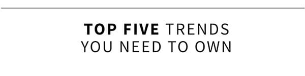 Top 5 trends for men