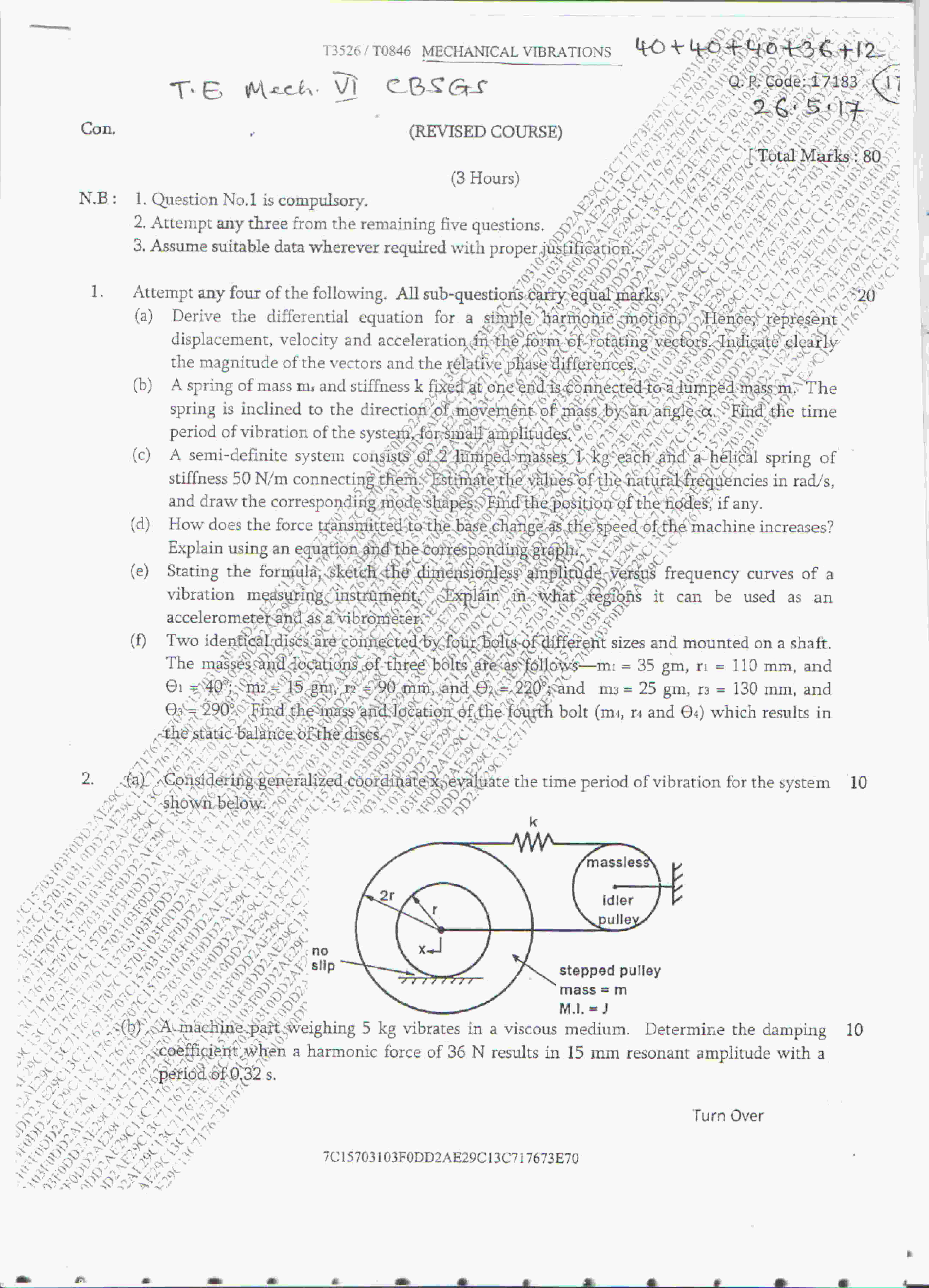 Mechanical vibrations question paper may 2017 mechanical engineering mechanical vibrations question paper may 2017 mechanical engineering semester 6 mumbai university malvernweather Gallery