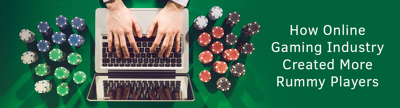 Online Gaming Industry Created More Rummy Players after Digitilization in India