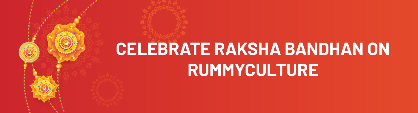 Play Rummy Online | Celebrate Raksha Bandhan on Rummyculture