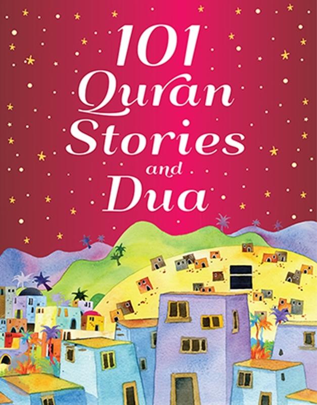 101 Quran Stories and Dua - HardBound