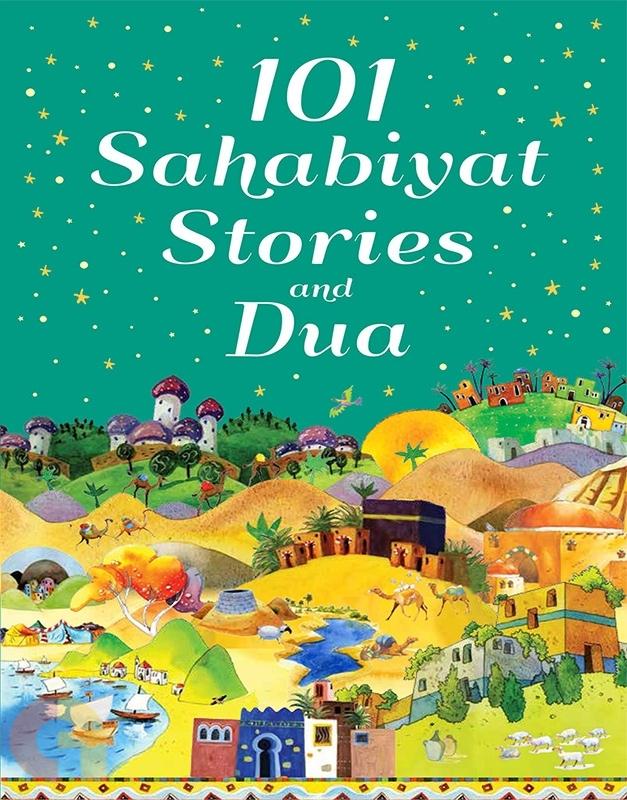 101 Sahabiyat Stories and Dua - HardBound