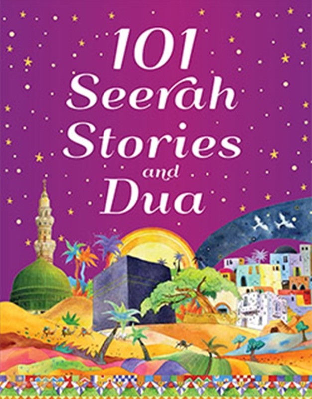 101 Seerah Stories and Dua - HardBound