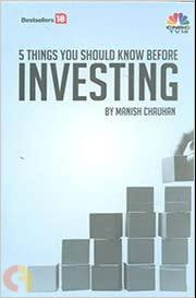 5 Things You Should Know Before INVESTING