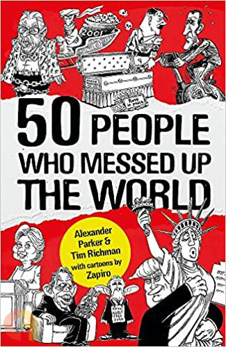 50 People Who Messed up the World (C & R)