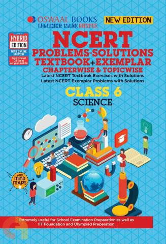 Oswaal NCERT Problems - Solutions (Textbook + Exemplar) Class 6 Science Book