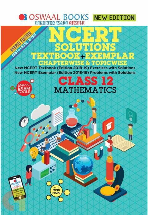 Oswaal NCERT Problems - Solutions (Textbook + Exemplar) Class 12 Mathematics Book