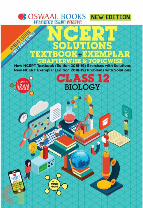 Oswaal NCERT Problems - Solutions (Textbook + Exemplar) Class 12 Biology Book