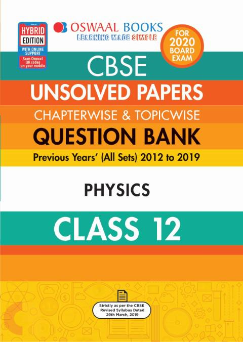 Oswaal CBSE Unsolved Papers Chapterwise & Topicwise Class 12 Physics Book
