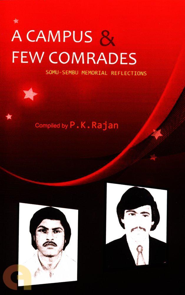 A Campus and few Comrades