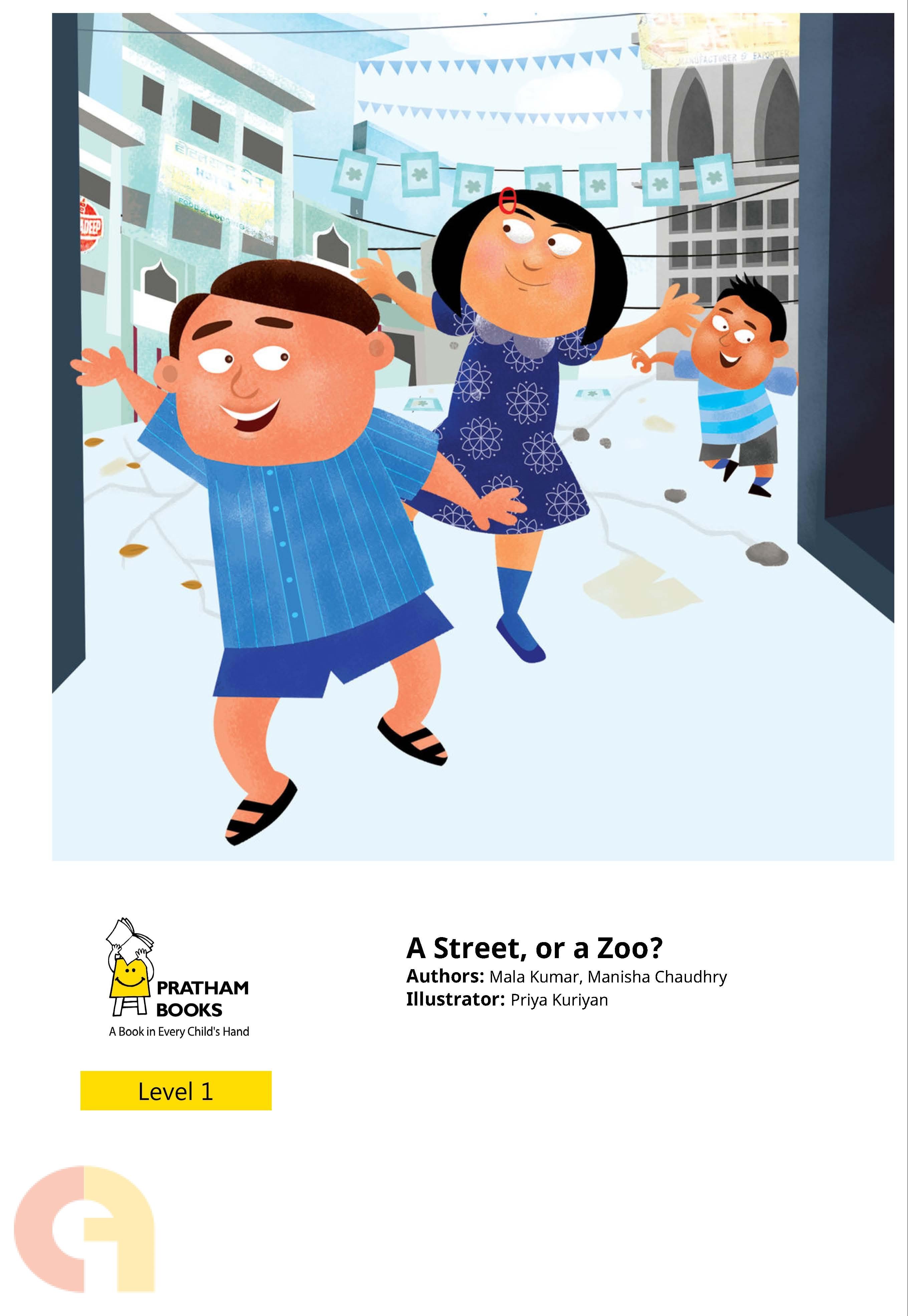 A Street, or a Zoo? (Pratham Books)