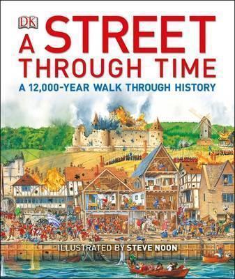 A Street Through Time : A 12,000-Year Walk Through History