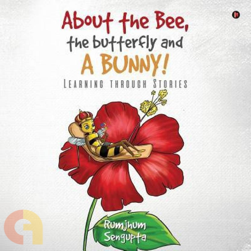 About the Bee, the Butterfly and a Bunny!