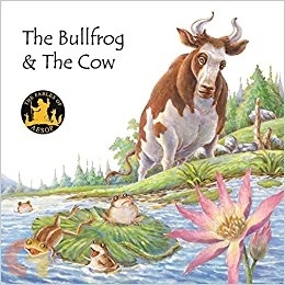 Aesop Fables : The Bullfrog and the Cow