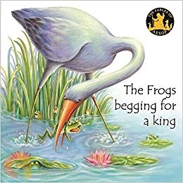 Aesop Fables: The Frogs Begging for a King