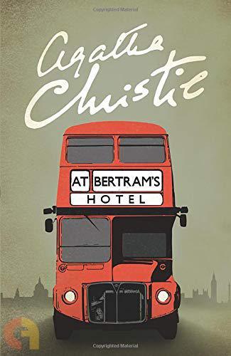 Agatha Christie  - At BertramS Hotel